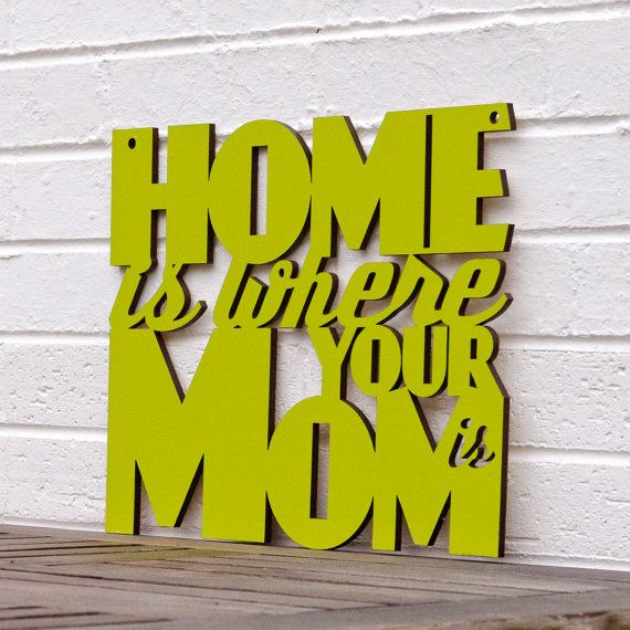 Mommy <3: Ideas, Mother, Quote, Truth, So True, Home Gifts, Sweet Home, Homes, Gifts For Mom