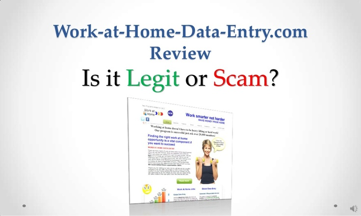 work-athomedataentrycom-review-legit-or-scam by Sandeep Iyengar via Slideshare
