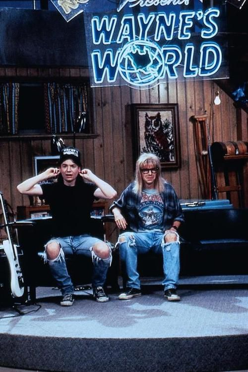 Wayne's World. It would probably be a little stupid now but I loved this movie back in the day it was so cool & funny!! Mike Myers :)