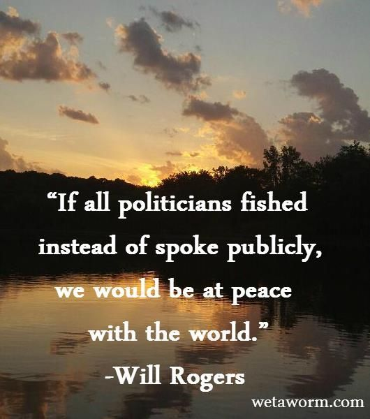 17 best images about fishing quotes on pinterest dads for Quotes about fish