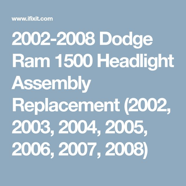 8 best auto images on pinterest dodge ram 1500 dodge rams and 2002 2008 dodge ram 1500 headlight assembly replacement fandeluxe Choice Image