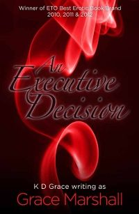 An Executive Decision by Grace Marshall. Blog tour 19th - 23rd November.