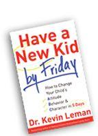 Dr. Kevin Leman Books & Videos On Raising Kids & Parenting Advice : Dr. Kevin Leman Books & DVD's
