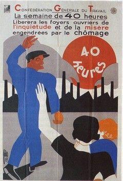 1936 cette affiche de peiros d fend clairement la semaine de 40 heures au lieu de 48 heures. Black Bedroom Furniture Sets. Home Design Ideas