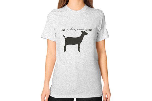 Live. Love. Show. Goat Shirt