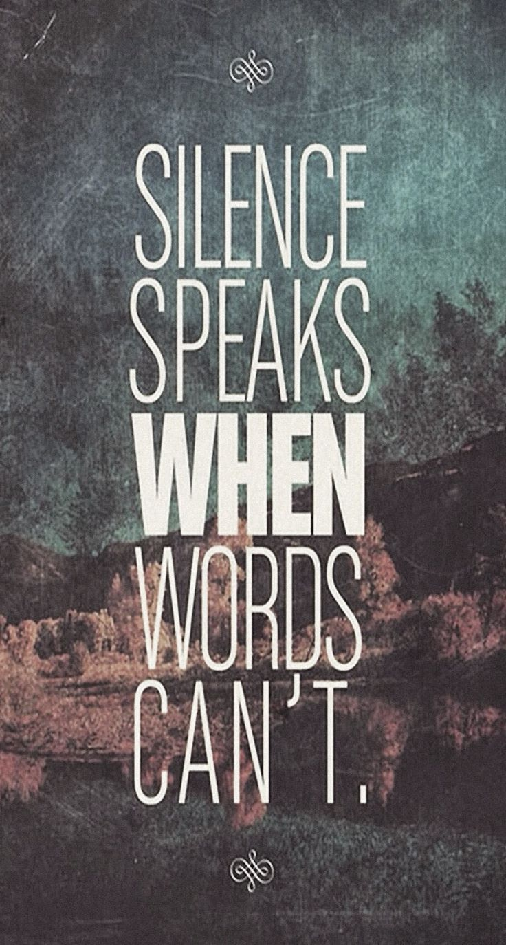 Dark quotes tumblr iphone wallpaper - Silence Speaks When Word Cannot Iphone 6 Plus Hd Wallpaper