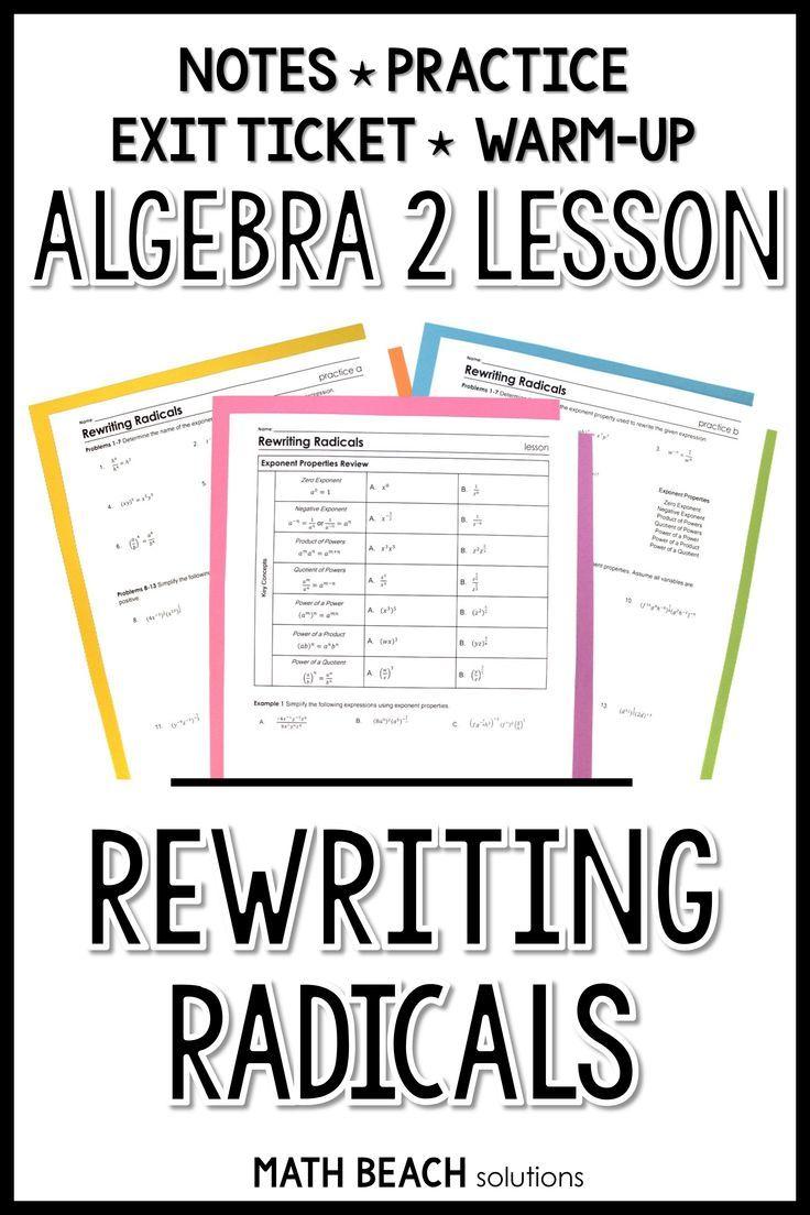 Rewriting Radicals Lesson Simplifying Expressions Algebra Lesson Plans Simplifying Algebraic Expressions