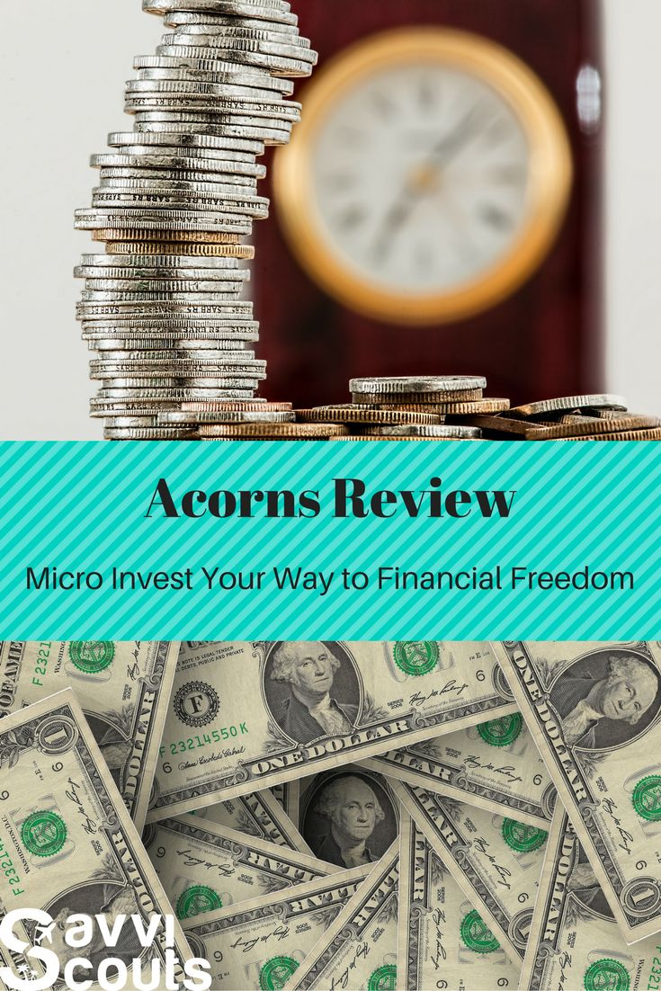 Acorns Review: Micro-Invest Your Way to Financial Freedom • SavviScouts