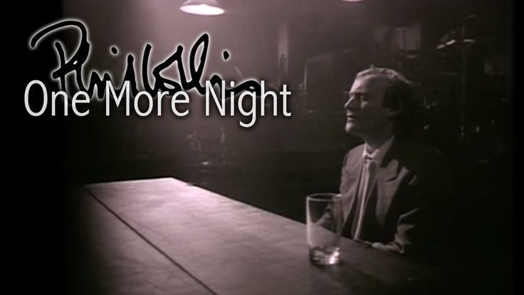 #1 the last week of March and the first week of April 1985: Phil Collins - One More Night