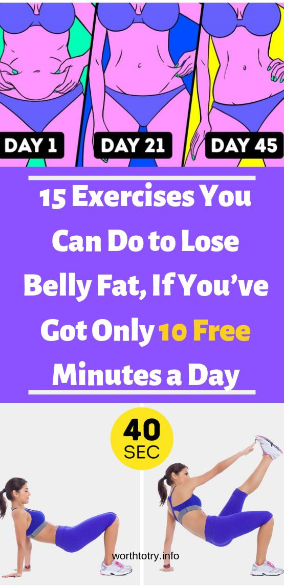 15 Exercises You Can Do to Lose Belly Fat, If You've Got Only 10 Free Minutes a Day !