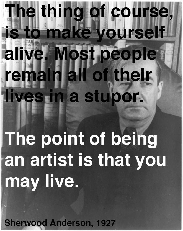 Sherwood Anderson on Art and Life: A Letter of Advice to His Teenage Son, 1927