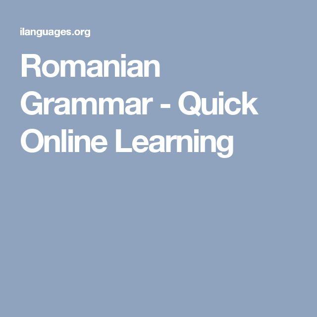 Romanian Grammar - Quick Online Learning