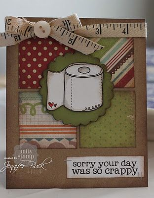 Toilet Paper Stinky Day Card: Unity Stamps, Cards Misc, Cardmaking, Greeting Cards, Card Ideas, Card Making, Craft Ideas, Well Card