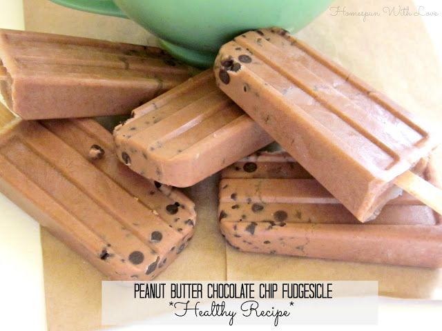 Homespun With Love: Peanut Butter Chocolate Chip Fudgesicle / Healthy Recipe