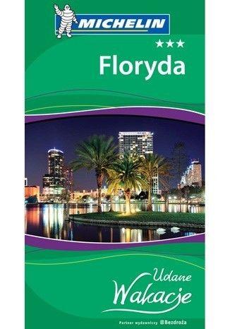 Floryda. Udane Wakacje. Wydanie 1