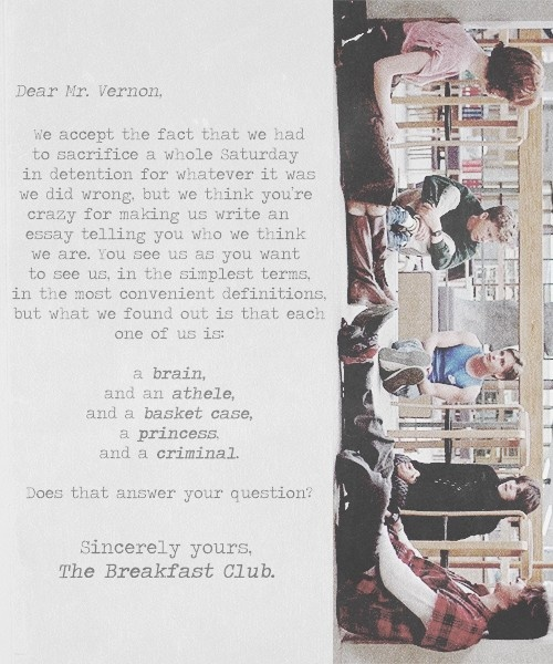 the breakfest club essay The breakfast club is a 1985 american teen drama he signs the essay as the breakfast club and leaves it on the table for mr vernon to read when they.