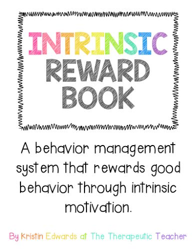Warm Fuzzies, The Reward Book, & Intrinsic Motivation | The Therapeutic Teacher