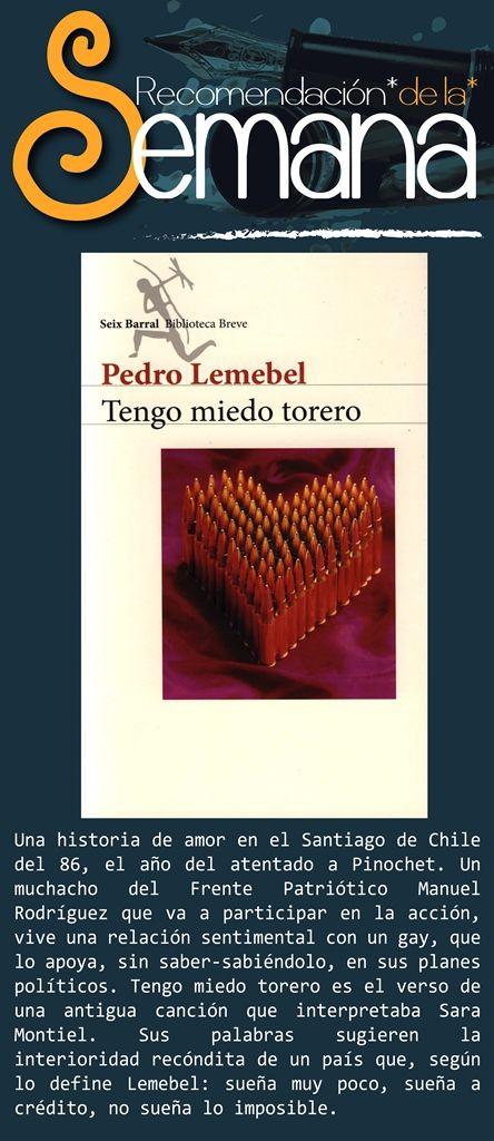 Tengo miedo torero, de Pedro Lemebel. #LenteFilosofico #UCSG #ComunicacionSocial #Libros #Literatura