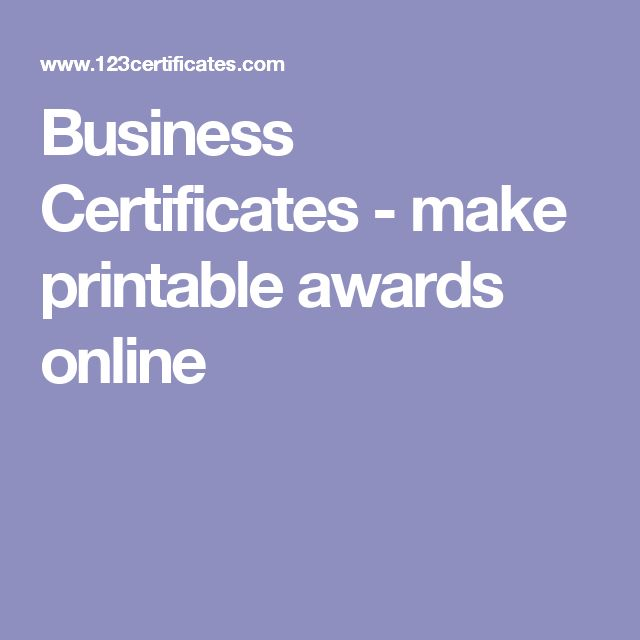 Business Certificates - make printable awards online