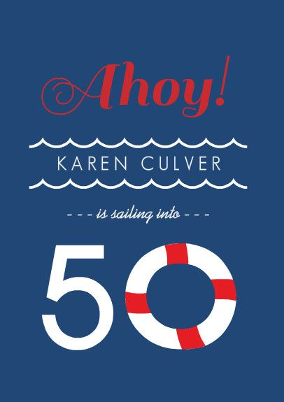 Nautical Weekend Getaway 50th Birthday Invitation | invite ideas | Pinterest | 50th Birthday ...