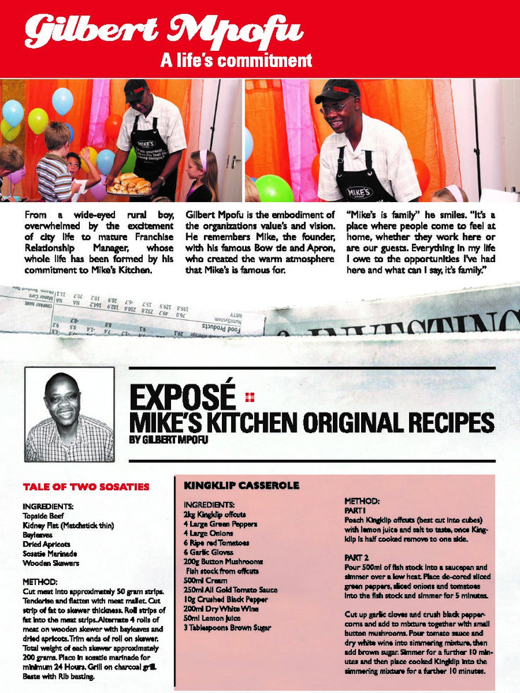 """""""From a wide-eyed rural boy, to a matured franchise relations manager"""".. Read more about our long-standing member of the family, Mr Gilbert Mpofu. #MikesKitchen #ItsFamilyTime  http://mikeskitchen.co.za/news/152-gilbert-mpofu-article"""