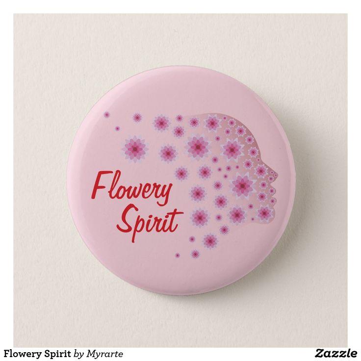 Flowery Spirit. Producto disponible en tienda Zazzle. Product available in Zazzle store. Regalos, Gifts. #chapa #button