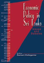 Economic Policy In Srilanka: Issues And Debates