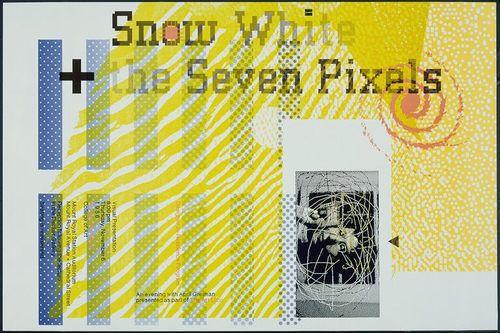 April Greiman. Snow White + the Seven Pixels, An Evening with April Greiman. 1986