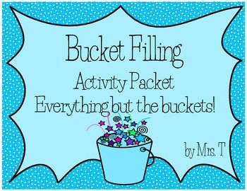 Bucket Filling Classroom Activity Packet. Try these amazing new fonts to energize your teaching -  http://tpt-fonts4teachers.blogspot.co.il/