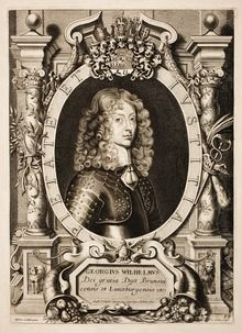 Portrait of Georg Wilhelm after Anselm van Hulle by Pieter de Jode II . George William German : Georg Wilhelm ( Herzberg am Harz , 26 January 1624 – 28 August 1705, Wienhausen ) was Duke of Brunswick-Lüneburg . He ruled first over the Principality of Calenberg , a subdivision of the duchy, then over the Lüneburg subdivision. In 1689, he occupied the Duchy of Saxe-Lauenburg and passed it on to his successors.  George William was the father of Sophia Dorothea of Celle , wife of George I of…