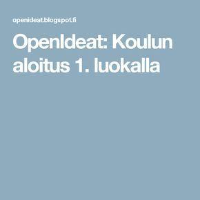 OpenIdeat: Koulun aloitus 1. luokalla