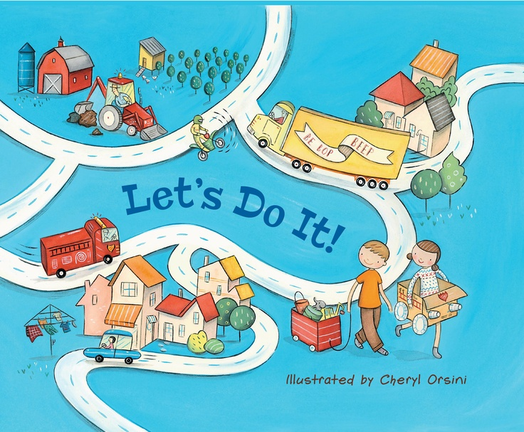 Let's Do It  Illustrated By Cheryl Orsini  Digging, racing, jumping - busy machines and busy kids have so much to do!  Two energetic children show that they can do all the things their favourite machines do: Helicopters buzz as they swoop through the sky. Spaceships shoot up, up, up to the moon. Let's fly up high on the swings! Cheryl Orsini's vibrant artwork captures all the energy and busyness of machines at work and children at play, making LET'S DO IT perfect for machine-mad kids…
