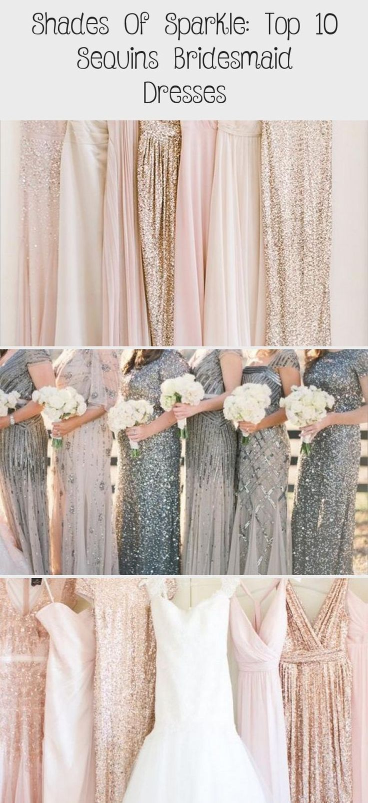 mix and match neutral glitter bridesmaid dresses #emmalovesweddings #weddingideas2019 #BridesmaidDresses2019 #GoldBridesmaidDresses #BridesmaidDressesColors #PinkBridesmaidDresses #RedBridesmaidDresses