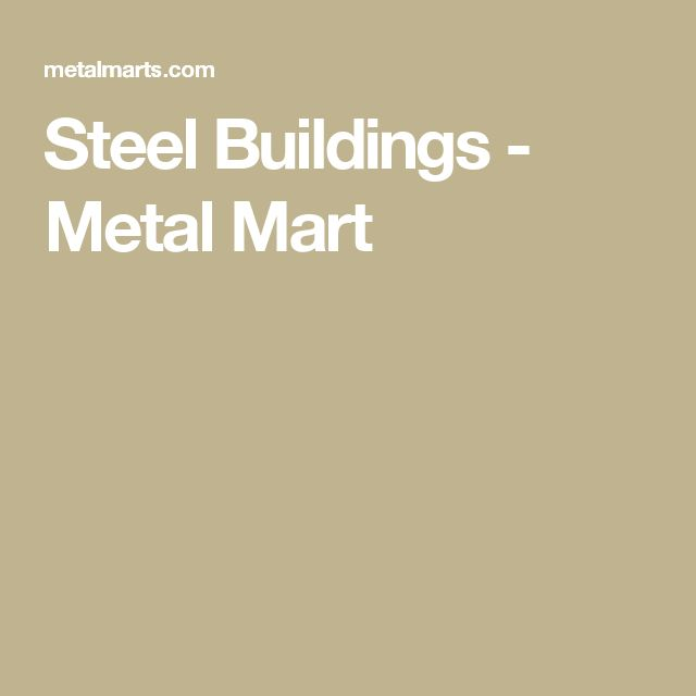 Steel Buildings - Metal Mart
