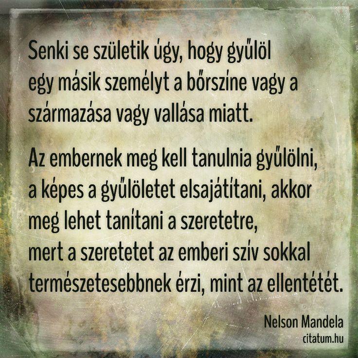 Nelson Mandela idézete a gyűlöletről és szeretetről.