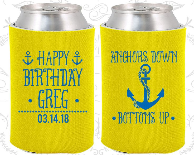 Anchor Birthday Party, Nautical Birthday Party, Anchors Down, Bottoms Up, Birthday Can Coolers, Birthday Coolies (20238)