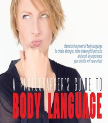 A Photographer'S Guide To Body Language PDF