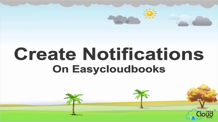 How to Create Notification on easycloudbooks