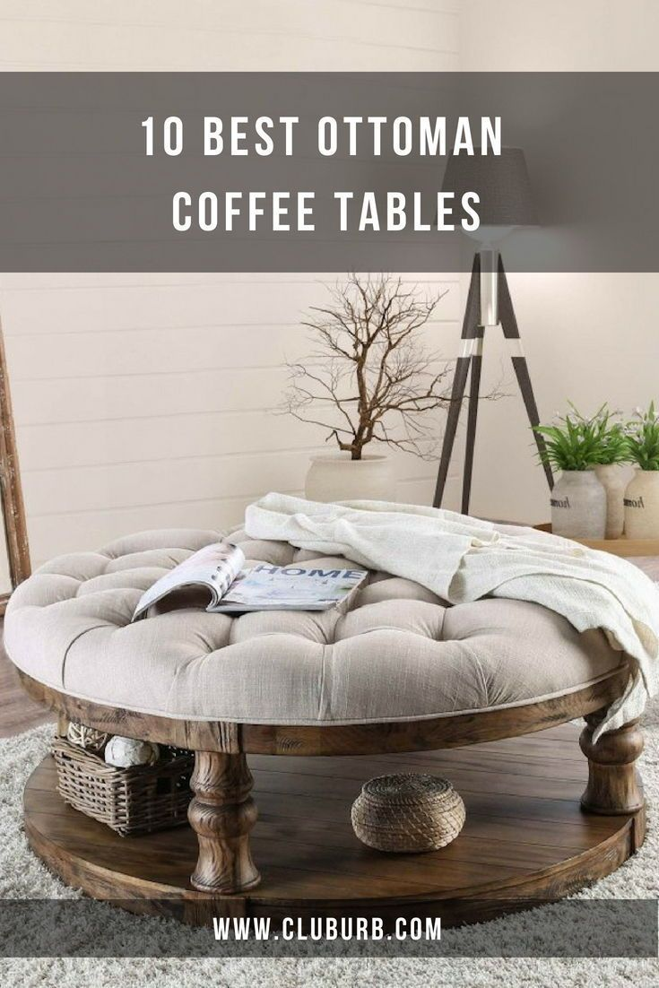 10 Best Ottoman Coffee Table Ideas Round Ottoman Coffee Table