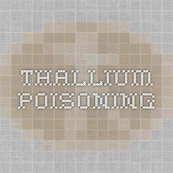 Thallium poisoning
