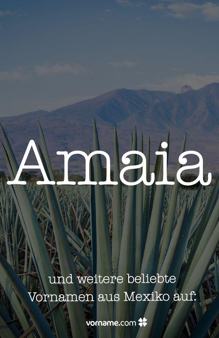 Mexikanische Vornamen mit Bedeutung und Herkunft