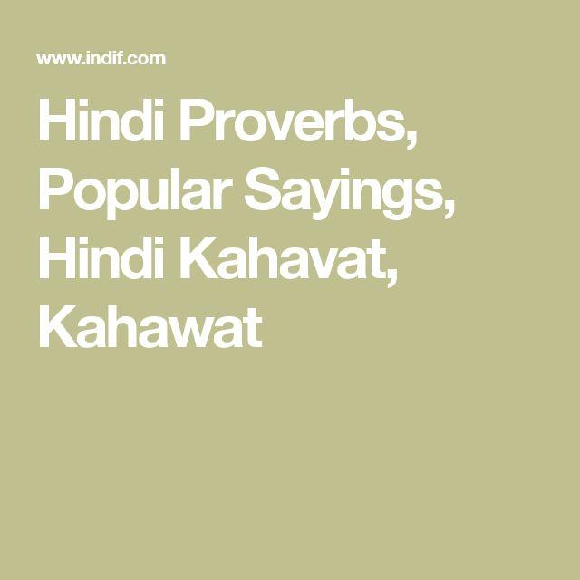 Hindi Proverbs, Popular Sayings, Hindi Kahavat, Kahawat