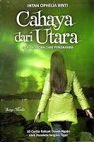Toko Buku Sang Media : Cahaya dari Utara. Kisah Aurora dari Pendahara