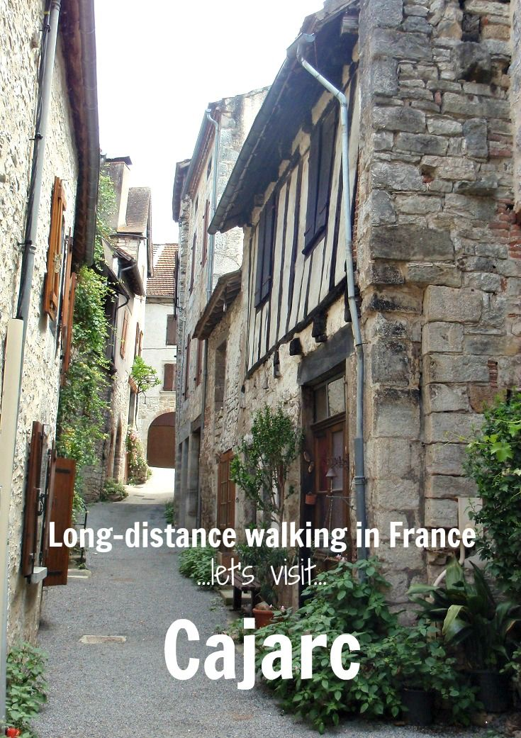 Let's take a walk around the charming town of Cajarc on the Chemin de Saint-Jacques du-Puy.