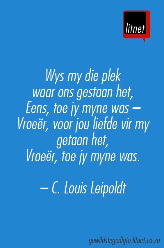 """""""Wys my die plek waar ons saam gestaan het"""" deur C. Louis Leipoldt #afrikaans…"""
