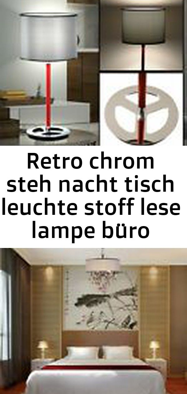 Retro Chrom Steh Nacht Tisch Leuchte Stoff Lese Lampe Buro Schlaf Big Light 3 Reading Lamp Light Table Lamp