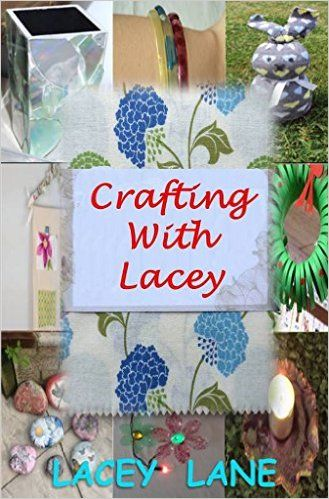 Crafting with Lacey eBook: Lacey Lane: Amazon.com.au: Kindle Store