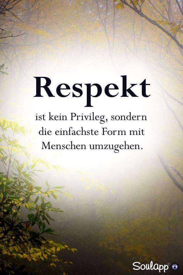 Achtung und Respekt sind das Fundament der Menschlichkeit