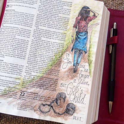 No Longer a Slave. Draw Close Blog. 10 commandments, adoption, bible art, bible art journaling, bible journal, bible study, boundaries, commandments, do not press, Exodus 20, Father, freedom, Galatians 4, love, Matthew 22:37-40, obey, parent, rebellion, restriction, rules, shackles, slave, slave master, son, sonship