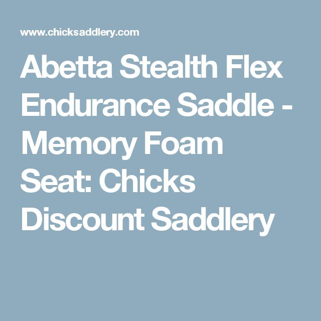 Abetta Stealth Flex Endurance Saddle - Memory Foam Seat: Chicks Discount Saddlery